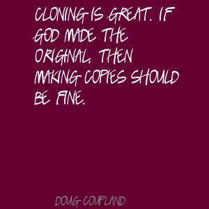 Cloning quote #2