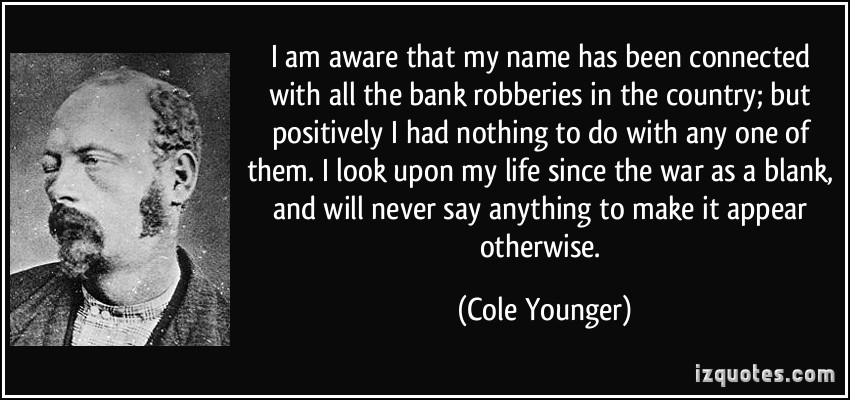 Cole Younger's quote #1