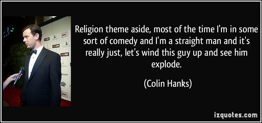 Colin Hanks's quote #4