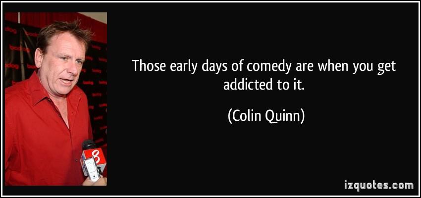 Colin Quinn's quote #2