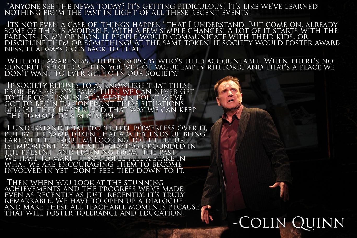 Colin Quinn's quote #3