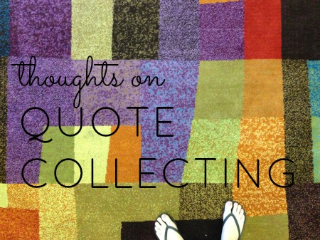 Collecting quote #3