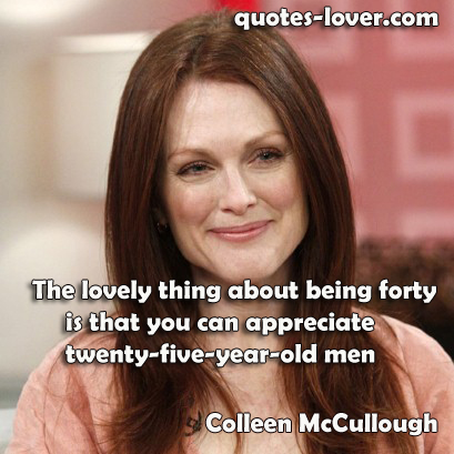 Colleen McCullough's quote #8