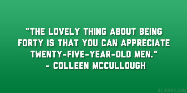 Colleen McCullough's quote #5