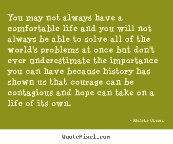 Comfortable Life quote #2