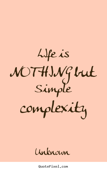 Complexity quote #2