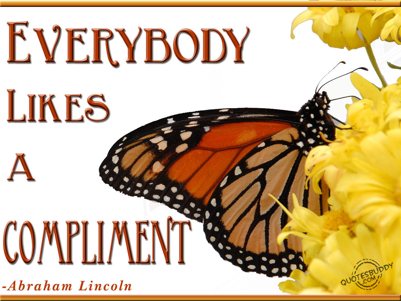 Compliment quote #6