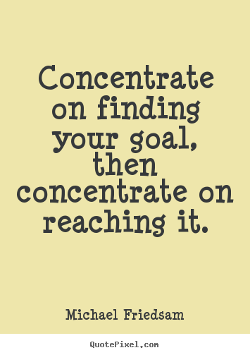 Concentrate quote #2