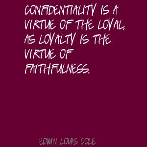 Confidentiality quote #1