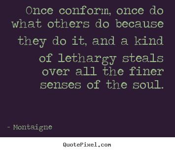 Conform quote #1