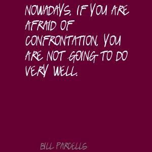 Confrontation quote #2