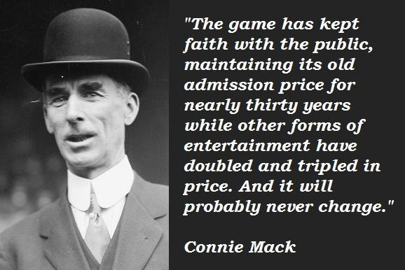 Connie Mack's quote #5