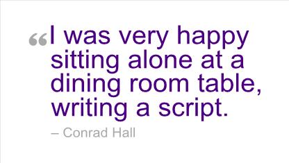 Conrad Hall's quote #2