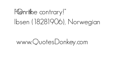 Contrary quote #3