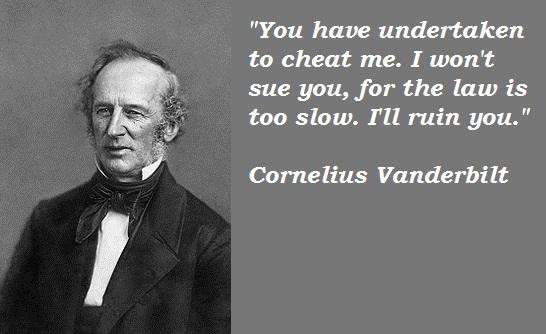 Cornelius Vanderbilt's quote #1