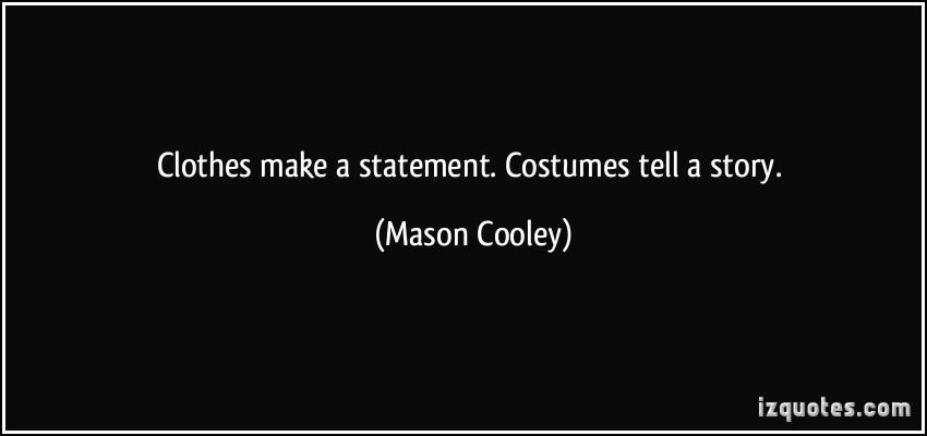 Costumes quote #1