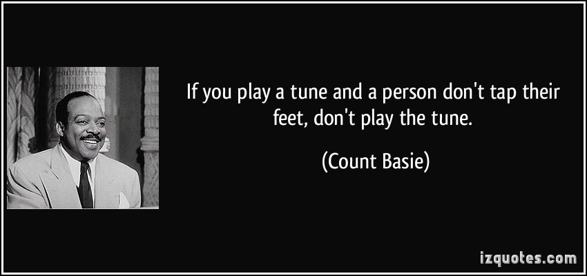 Count Basie's quote #1