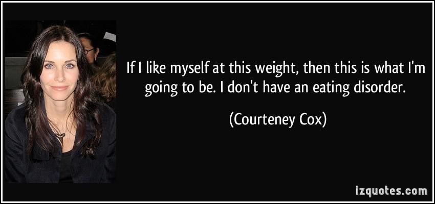 Courteney Cox's quote #4