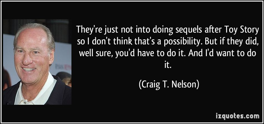 Craig T. Nelson's quote #5