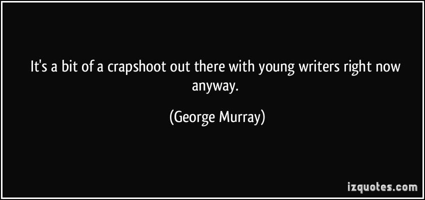 Crapshoot quote #1