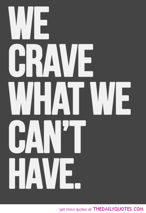 Crave quote #3