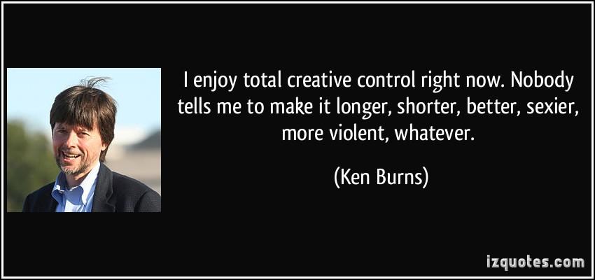 Creative Control quote #1