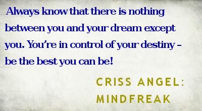 Criss Angel's quote #3