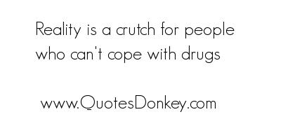 Crutch quote #1