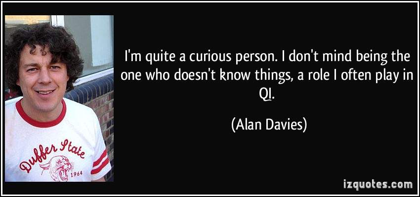 Curious Person quote #1