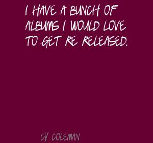 Cy Coleman's quote #4