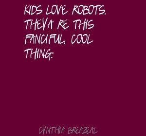 Cynthia Breazeal's quote #1