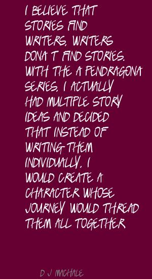 D. J. MacHale's quote #4