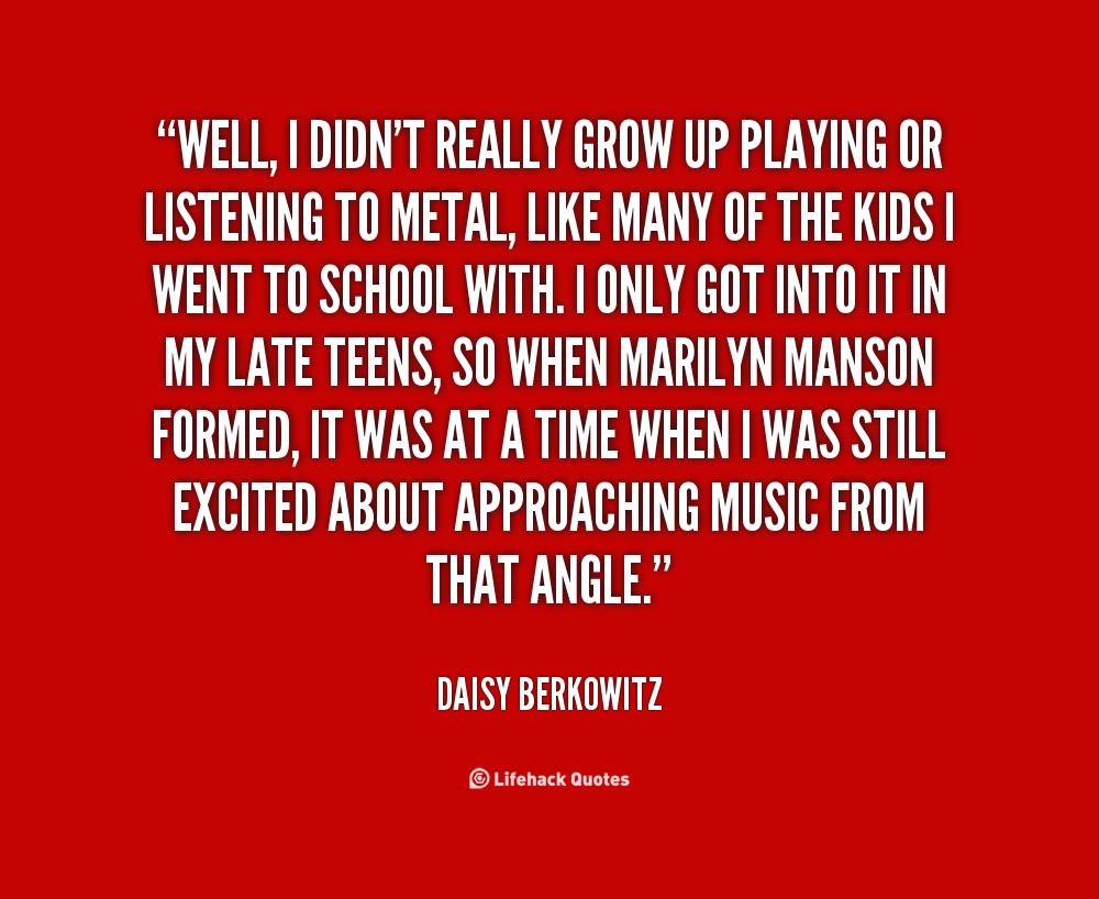 Daisy Berkowitz's quote #7