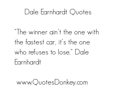 Dale Earnhardt's quote #1