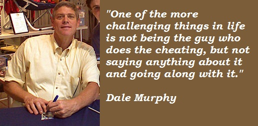 Dale Murphy's quote #5