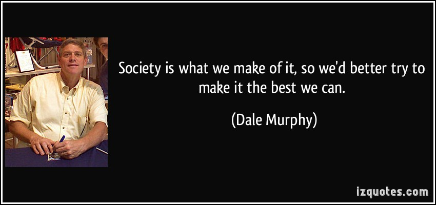 Dale Murphy's quote #3