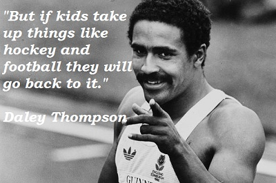 Daley Thompson's quote #4