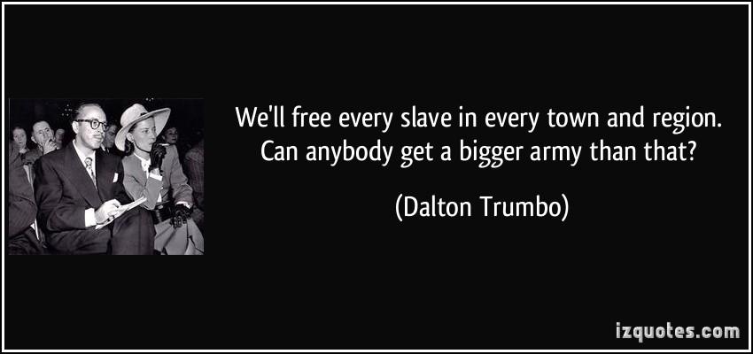 Dalton Trumbo's quote #3