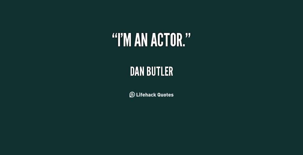 Dan Butler's quote #4