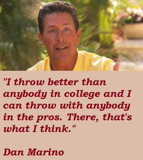 Dan Marino's quote #1