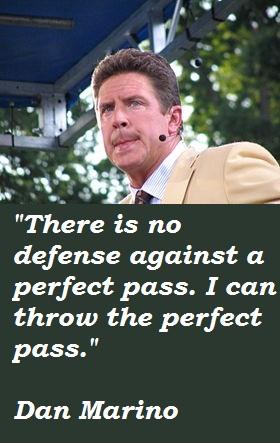Dan Marino's quote #6