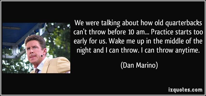 Dan Marino's quote #2