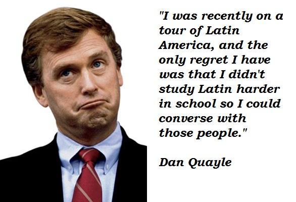 Dan Quayle's quote #1