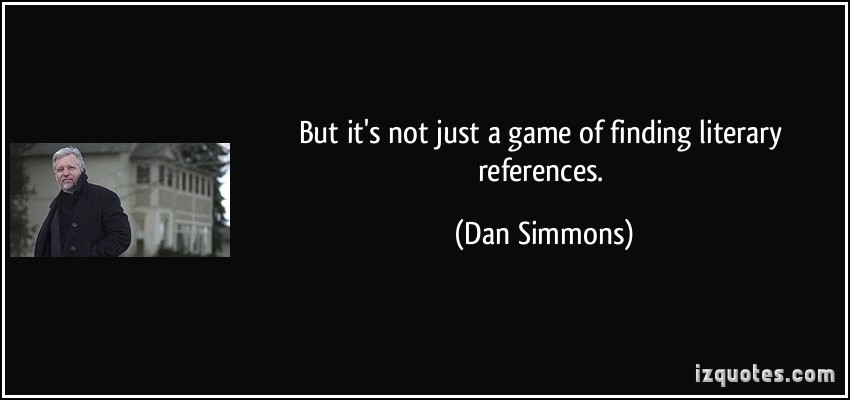 Dan Simmons's quote #1