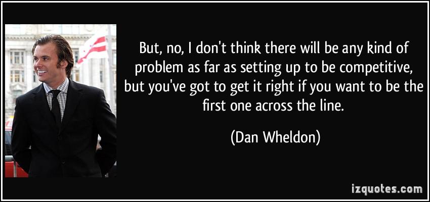 Dan Wheldon's quote #1