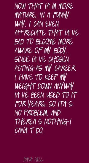 Dana Hill's quote #5