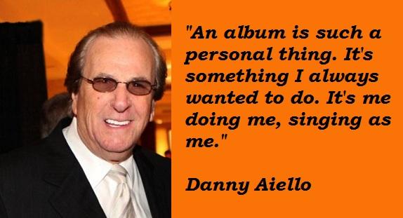 Danny Aiello's quote #1