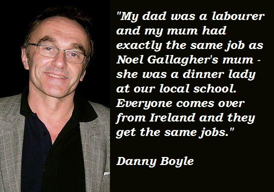 Danny Boyle's quote #5