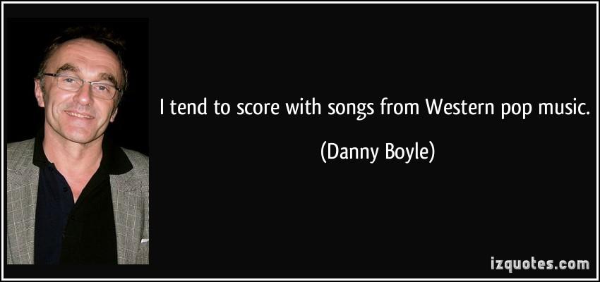 Danny Boyle's quote #7