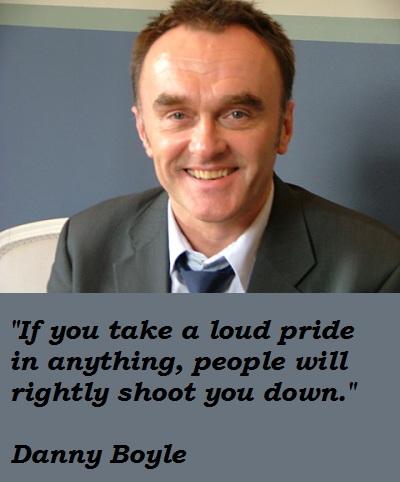Danny Boyle's quote #4